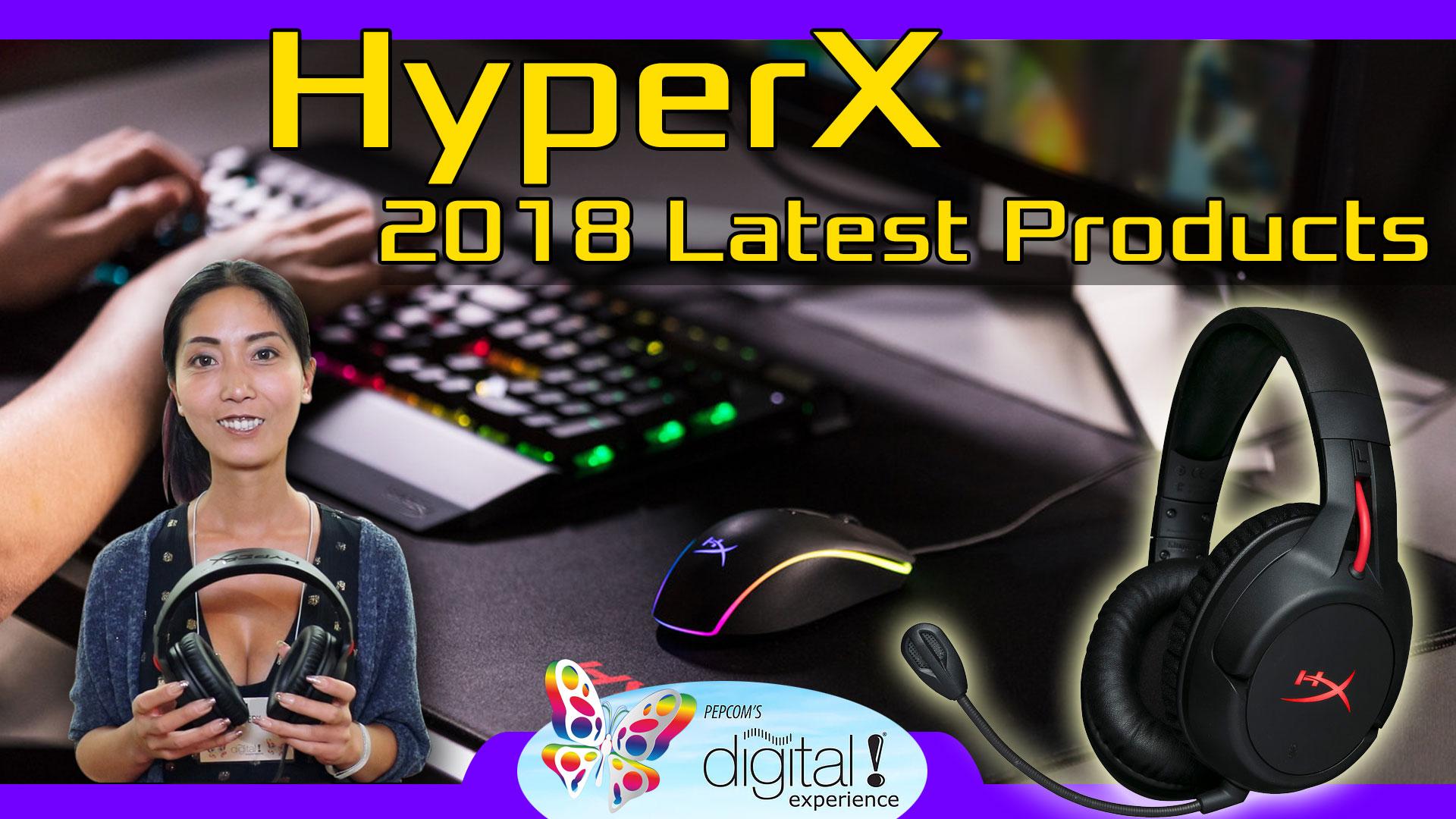 HyperX Pepcom 2018
