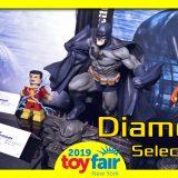 Diamond Select Toys @ToyFair 2019