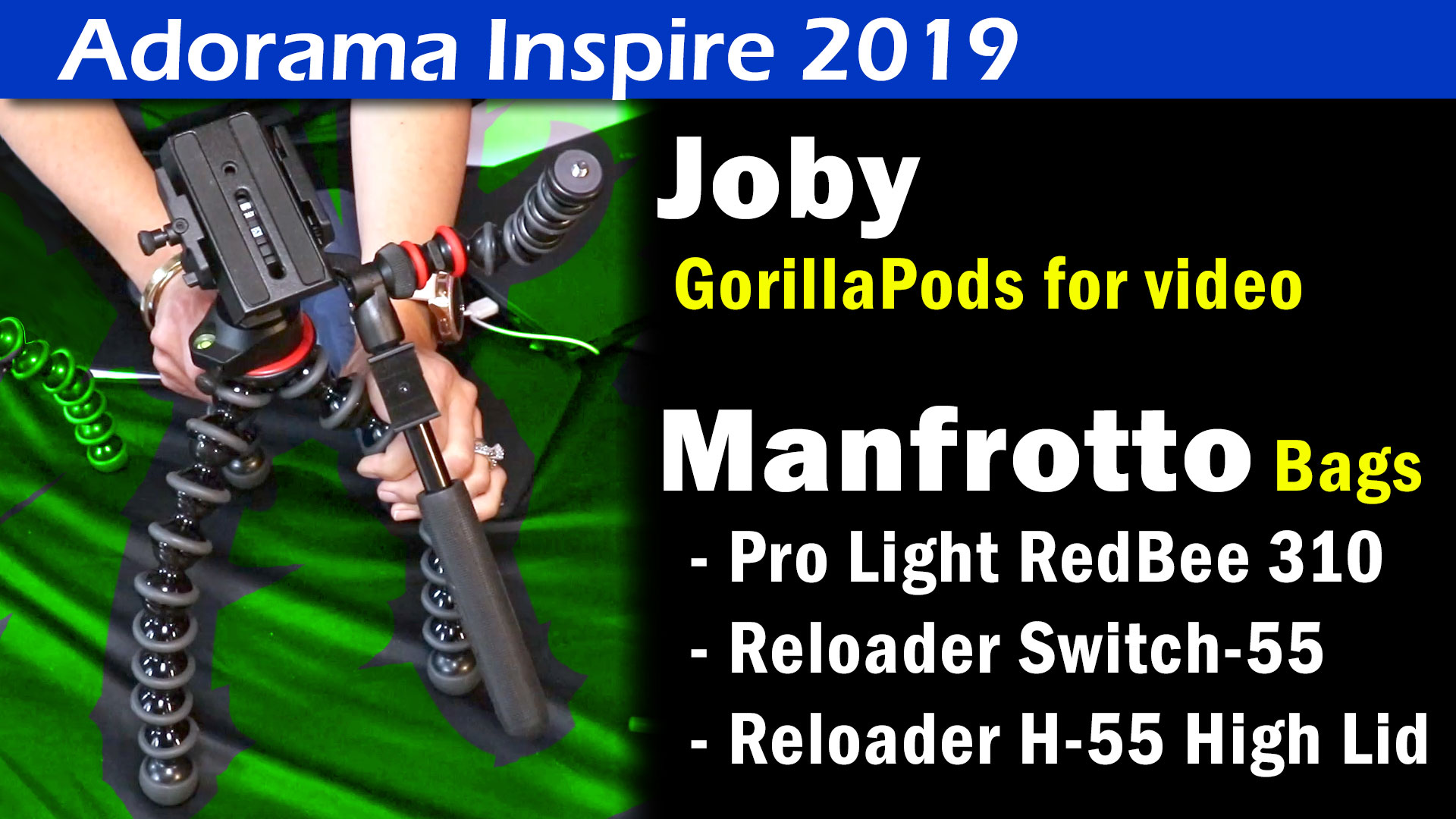 Joby GorillaPods & Manfrotto Bags 2019