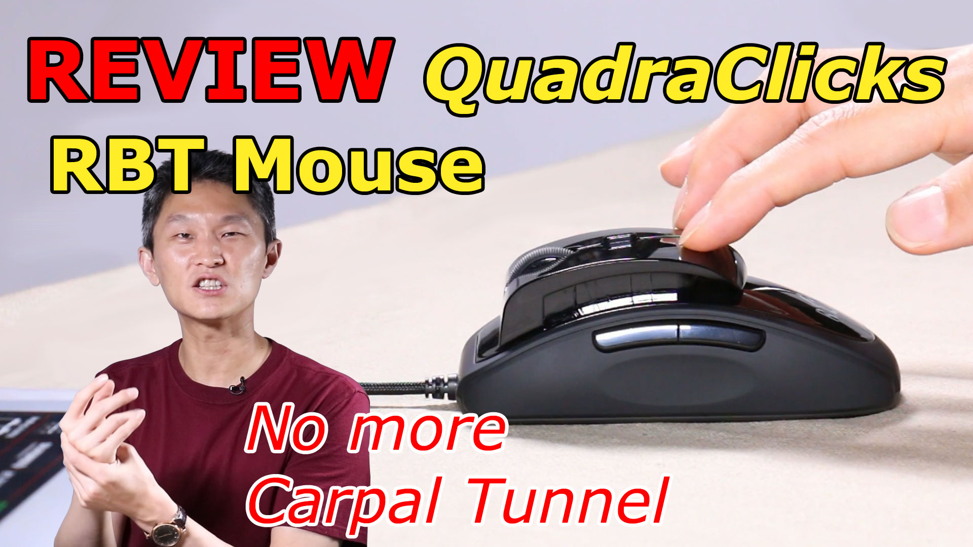 RBT Mouse stops Carpal Tunnel Syndrome!