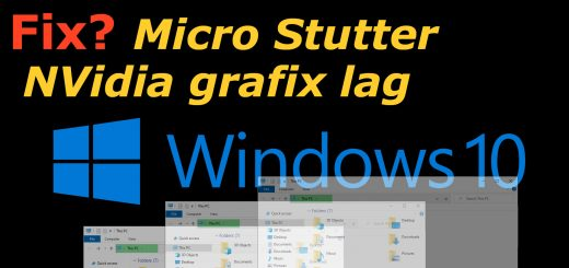 Win10 Micro Stutter fix